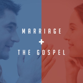 Marriage and the Gospel: Intensity